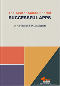 The Secret Sauce Behind Successful Apps: A Handbook For Developers